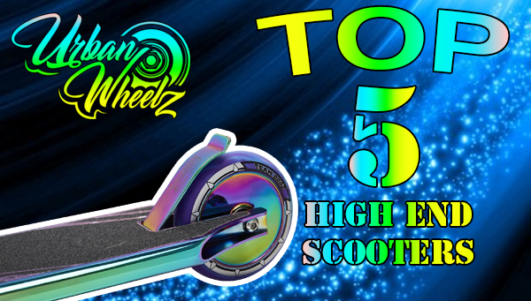 The Best High-End Stunt Scooters