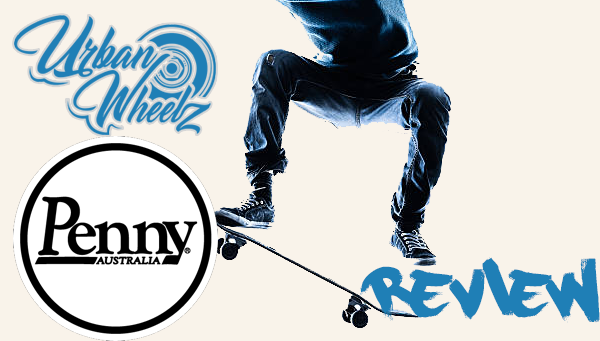 Penny Cruiser Skateboard Review